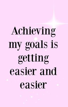 Achieving my goals is getting easier and easier. If you& currently struggling to achieve your goals, this is a great, better feeling affirmation. Click through for mre affirmations to help you achieve your goals. Affirmations For Women, Wealth Affirmations, Morning Affirmations, Law Of Attraction Affirmations, Career Affirmations, Quotes Dream, Life Quotes Love, Woman Quotes, Motivation Positive