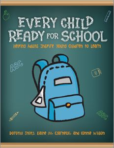 Every Child Ready for School: Helping Adults Inspire Young Children to Learn - Books / Professional Development - Books for Public Librarians - Books for School Librarians - Infants, Toddlers - New Products - Products for Children - ALA Store