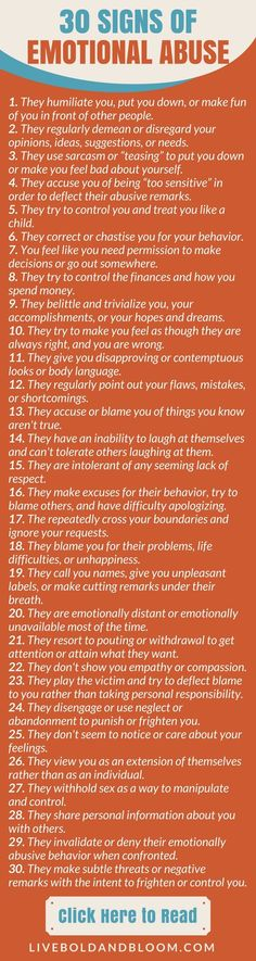If you aren't sure what constitutes this damaging behavior, here are 30 signs of emotional abuse.