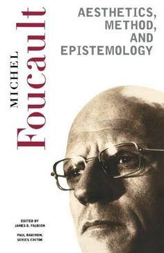 c21b6ba5f7d7 Aesthetics, Method, and Epistemology (Essential Works of Foucault,  1954-1984,