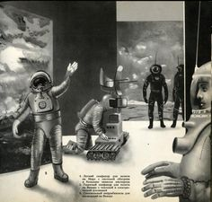 "Six Days on Luna One (USSR, 1965). Russian translation of the 1963 Czech book ""Šest dnů na Luně 1"" (1963)  Illustrations by Teodor Rotreckl.  http://dreamsofspace.blogspot.com.br/"
