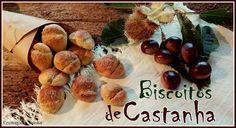 cromas da cozinha: Biscoitos de Castanha