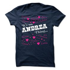 (Tshirt Nice Produce) Its an Andrea thing Limited Edition Shirts This Month Hoodies, Tee Shirts