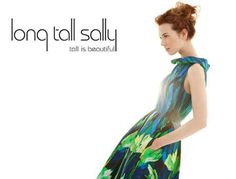 You refuse to shop at Long Tall Sally, because it is called Long Tall Sally. | 17 Everyday Struggles Of Being A Tall Girl