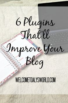 Plugins that will Improve Your Self Hosted Blog| Want to improve your blog? These 6 WordPress plugins will help!