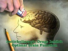 Anticholinergics Numb Brain