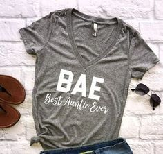 BAE Best Auntie Ever (V-Neck), pregnancy announcement, pregnancy announcement shirt, gift for aunt, gift for auntie, new auntie, aunt squad, BAE shirt, BAE best aunt ever, aunt squad shirt, auntie squad, promoted to auntie, future auntie, sisters, sister shirt