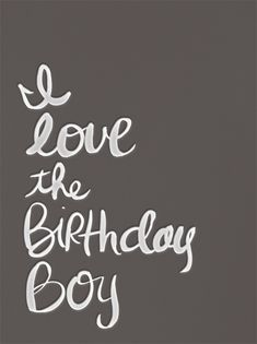"""I Love The Birthday Boy"" Zachary's B-day is in a couple days...and he is my teenage heart throb"