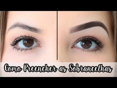 COMO PREENCHER AS SOBRANCELHAS - YouTube