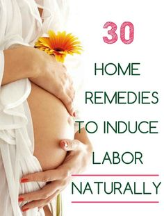 Are you a mom-to-be who has crossed 38-40 weeks of pregnancy and eagerly waiting for your first constriction? Try these simple home remedies to induce labor naturally.