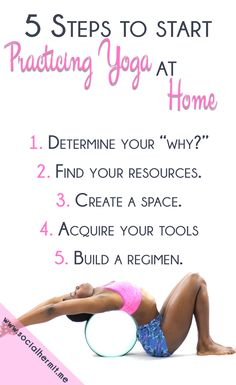 Practicing yoga at home helps you research and pay better attention to your body and learn more about how your body moves. But if you don't how to start practicing yoga, these 5 steps to start practicing yoga at home and workbook will help you get started!