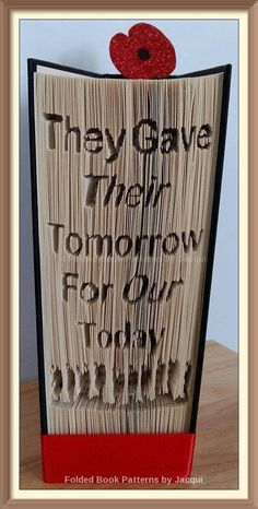 Remembrance Book Folding Pattern - They Gave Their Tomorrow by JHBookFoldPatterns on Etsy Remembrance Day Activities, Veterans Day Activities, Remembrance Day Poppy, Book Sculpture, Paper Sculptures, Cut And Fold Books, Pencil Crafts, Canadian Things, Book Folding Patterns