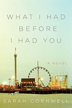 What I Had Before I Had You: A Novel by Sarah Cornwell http://www.amazon.com/dp/0062237845/ref=cm_sw_r_pi_dp_C8ISwb1GGS45G