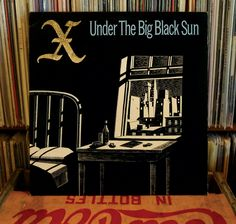 The Band X on ViNYL Under The Big Black Sun by AtomicFrostedBombs