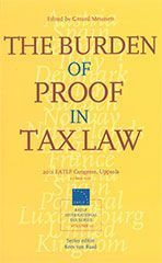 The burden of proof in tax law : EATLP Congress, Uppsala, 2-3 June 2011.     European Association of Tax Law Professors, 2013