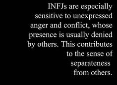 INFJ - People in denial make me irrationally angry...lol.