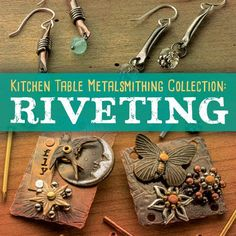 Riveting for Beginners: Make a Simple Riveted Cuff Bracelet - and get our exclusive Kitchen Table Metalsmithing Riveting Collection