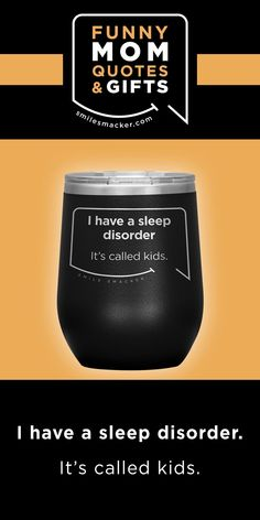 Mom's sleep disorder ~ Smack this quote onto Wine Tumblers & more. We're here to send a smile your way when #momlife gets crazy! Find your #smilestyle at smilesmacker.com Mommy Finger, Moms Sleep, Motherhood Funny, Wine Mom, Funny Mom Quotes, Birthday Gift For Wife, Make Up Your Mind, Gift Quotes, Wine Tumblers
