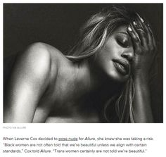 """micdotcom: """"""""Black women are not often told that we're beautiful unless we align with certain standards,"""" Laverne Cox told Allure. """"Trans women certainly are not told we're beautiful. Seeing a black. Laverne Cox, Black Trans, Black Actresses, The Allure, Playboy, Feminism, Black Women, Nude, Photoshoot"""