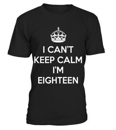 "# 18 years old shirts-Can't keep calm I'm Eighteen shirt - Limited Edition .  Special Offer, not available in shops      Comes in a variety of styles and colours      Buy yours now before it is too late!      Secured payment via Visa / Mastercard / Amex / PayPal      How to place an order            Choose the model from the drop-down menu      Click on ""Buy it now""      Choose the size and the quantity      Add your delivery address and bank details      And that's it!      Tags: 18…"
