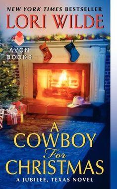 A Cowboy for Christmas: A Jubilee, Texas Novel by Lori Wilde. $7.99. Publisher: Avon; Original edition (October 30, 2012). Series - Jubilee, Texas. Author: Lori Wilde