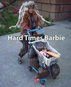 Broke Barbie, Homeless Hobo Edition: This is definitely a collector's item. If barbie found one of these she'd definitely add it to her temporary house on wheel Humor Barbie, Barbie Funny, Bad Barbie, Walmart Humor, Humor Whatsapp, Walmart Lustig, Haha Funny, Funny Memes, Funny Stuff