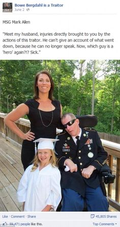 Shannon Allen's Facebook post on the page 'Bowe Bergdahl is a Traitor.'  Mark Allen, who is from Loganville, Georgia, was injured when a sniper bullet pierced the armor in his helmet in Kabul, Afghanistan. The bullet entered through his frontal lobe, rendering him paralyzed.  The injury occurred only one month after he arrived to Afghanistan.