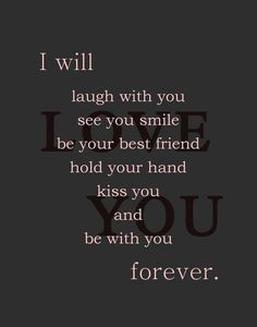I Will Be With You Forever I Love You