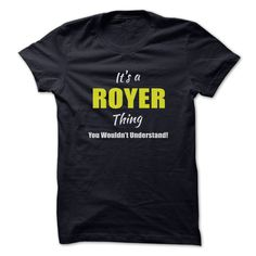 Its a ROYER Thing Limited ᗛ EditionAre you a ROYER? Then YOU understand! These limited edition custom t-shirts are NOT sold in stores and make great gifts for your family members. Order 2 or more today and save on shipping!ROYER