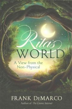 Rita's World: A View from the Non-Physical