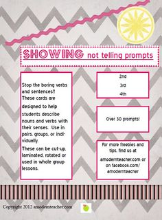"show not tell writing prompts - FREEBIE. LOVE these prompts. Sometimes it is so hard to explain the difference. These prompts force students to use descriptors to ""show"" because certain words are not allowed to be used. It is kind of like playing taboo, but with writing :)"