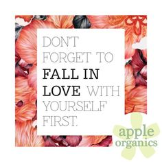 Be your own Valentine! #ThoughtfulQuote #ValentinesDay #Love #Live #AnAppleADay #OrganicSkincare #AllNatural #Vegan #CrueltyFree #Beauty #SkinCare #SmallBatch #GreenBeauty #ecoSkincare #ShopSmall #GreenvilleSC #yeahTHATgreenville #HaveABeautifulDay #BeautifulSkinStartsHere #AppleOrganics