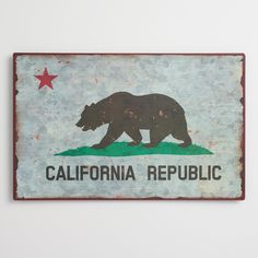 "Celebrate the Golden State with our retro sign featuring the iconic grizzly bear and the words ""California Republic."""