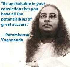 Paramhansa #Yogananda~Conviction.