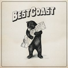 new Best Coast cover art. Californians sure know how to use bears effectively.