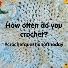 Crochet Questions : about Crochet Question of The Day on Pinterest Crochet, Crochet ...