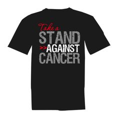 Take a Stand Against Lung Cancer defiant American Made T-Shirts to make a strong impression for Lung Cancer awareness and activism by LungCancerShirts.Com