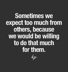 11 Best Expectation hurts quotes images