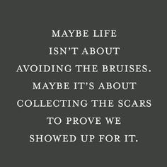 Life scars