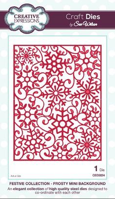 Creative Expressions Dies By Sue Wilson - Festive Collection - Frosty Mini Background £16 Size of die: 100mm x 130mm approx CED3024