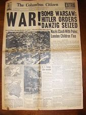 SEPT. 1, 1939 COLUMBUS OHIO NEWSPAPER: WWII BEGINS AS GERMANY INVADES POLAND
