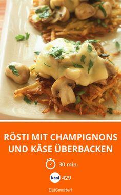Rösti mit Champignons und Käse überbacken