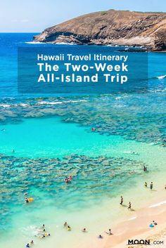 Hawaii Itinerary: The Two-Week All-Island Trip. Hawaii TravelHawaii VacationBeach ...
