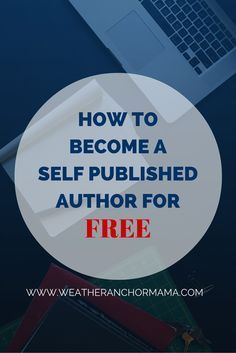 How to become a self published author for free