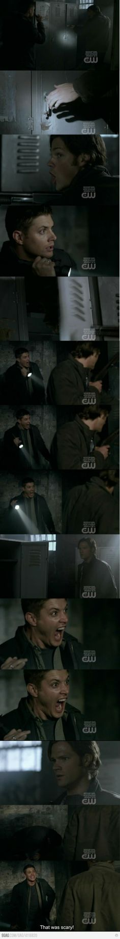 This scene had me laughing for as long as Dean was screaming!
