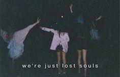 Eran almas perdidas