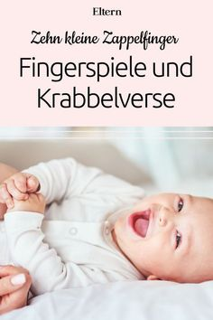 Fingerspiele für Babys: Zehn kleine Zappelfinger So much success with so little - babies love finger games, songs and rhymes. Whether in the waiting room, on the bus or on the changing table, yo The Babys, Baby Kind, Our Baby, Finger Games, Baby Showers, Baby Co, Baby Baby, Diy Bebe, Finger Plays