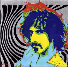 Mothers of Invention ---- Suzie Creamcheese - Psychedelic 60s pop art painting FRANK ZAPPA by ARTbyDKS - you had to be there. it was just so different.