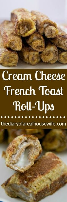 Cream Cheese French Toast Roll-Ups