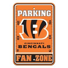 NFL Cincinnati Bengals Plastic Parking Signs by BSI. $11.34. Durable Styrene Construction. Officially licensed NFL product.. Great for home office or dorm. 12-by-18 inches. Show your team spirit proudly with this 12-by-18 inch Fan Zone Parking Signs. Each 12-by-18 inch parking sign is made of durable styrene. The officially licensed magnets are decorated in the team colors, great for decorating home, office or dorm.. Save 63%!